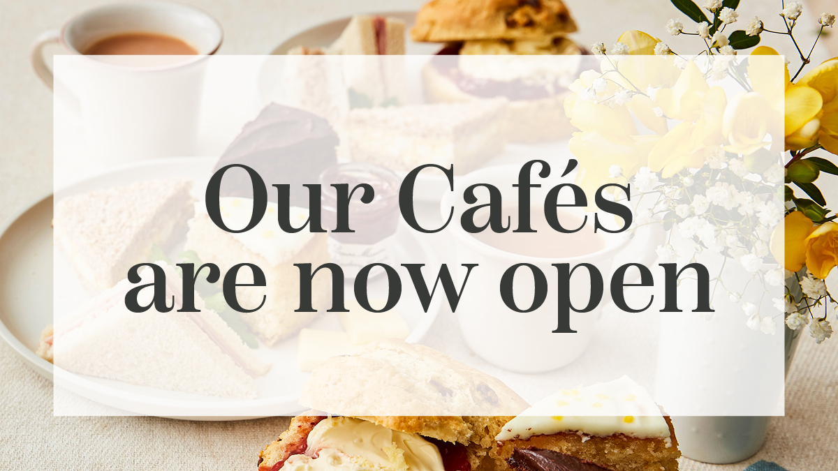 Our cafes are now open