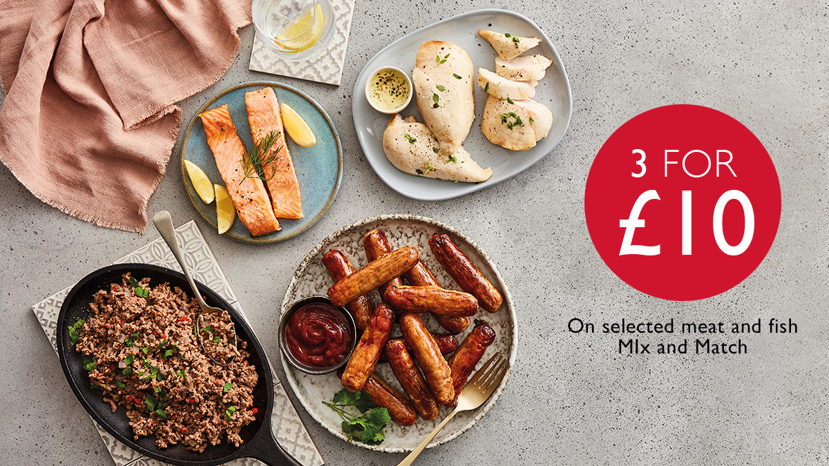 3 for £10 on fresh meat and fish